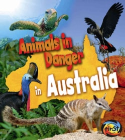 Animals in Danger in Australia (Hardcover)