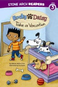 Rocky and Daisy Take a Vacation (Hardcover)