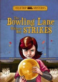 The Bowling Lane Without Any Strikes (Paperback)