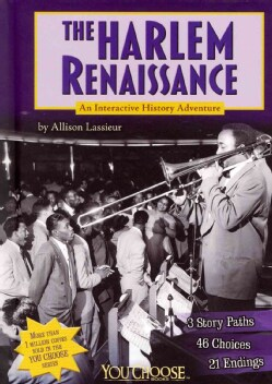 The Harlem Renaissance: An Interactive History Adventure (Hardcover)