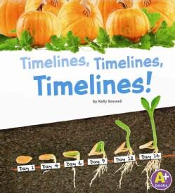 Timelines, Timelines, Timelines! (Hardcover)