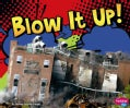 Blow It Up! (Hardcover)