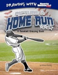 Picture a Home Run: A Baseball Drawing Book (Hardcover)