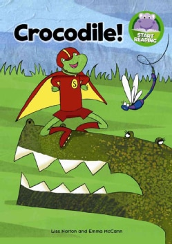 Crocodile! (Paperback)