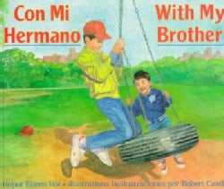 Con Mi Hermano/With My Brother (Paperback)