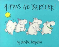 Hippos Go Berserk! (Board book)