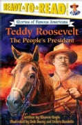 Teddy Roosevelt: The People's President (Paperback)
