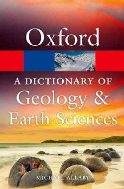 A Dictionary of Geology and Earth Sciences (Paperback)