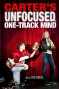 Carter's Unfocused, One-Track Mind (Paperback)