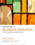 MasterClass in Religious Education: Transforming Teaching and Learning (Hardcover)