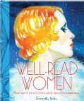 Well-Read Women: Portraits of Fiction's Most Beloved Heroines (Hardcover)