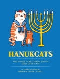 Hanukcats: And Other Traditional Jewish Songs for Cats (Hardcover)