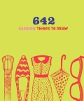 642 Fashion Things to Draw (Notebook / blank book)