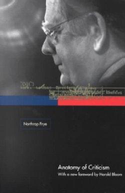 Anatomy of Criticism: Four Essays (Paperback)
