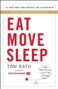 Eat Move Sleep: How Small Choices Lead to Big Changes (Hardcover)