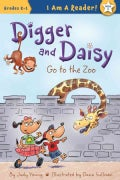 Digger and Daisy Go to the Zoo (Paperback)