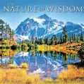 The Nature of Wisdom 2014 Calendar (Calendar)