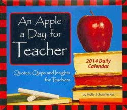 An Apple a Day for Teacher 2014 Calendar (Calendar)