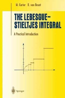 The Lebesgue-Stieltjes Integral: A Practical Introduction (Paperback)