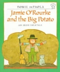 Jamie O'rourke and the Big Potato: An Irish Folktale (Paperback)