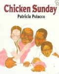 Chicken Sunday (Paperback)