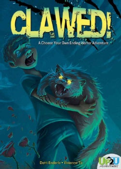 Clawed!: An Up2u Horror Adventure (Hardcover)