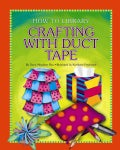 Crafting With Duct Tape (Paperback)