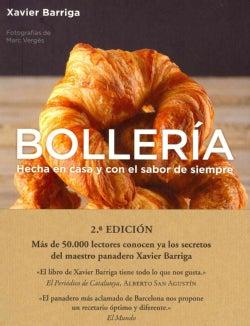 Bolleria / Bakery: Hecha en casa y con el sabor de siempre / Homemade and Always Taste (Paperback)