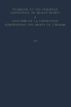 Yearbook of the European Convention on Human Rights / Annuaire Dela Convention Europeenne Des Droits De L�homme (Paperback)