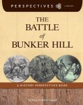 The Battle of Bunker Hill: A History Perspectives Book (Paperback)
