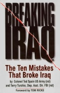 Breaking Iraq: The Ten Mistakes That Broke Iraq (Hardcover)