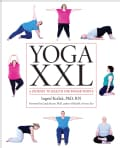 Yoga XXL: A Journey to Health for Bigger People (Paperback)