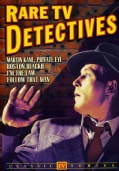 Rare TV Detectives: Martin Kane/Boston Blackie/I'm The Law/Follow That Man (DVD)