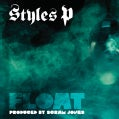 Styles P - Float (Parental Advisory)