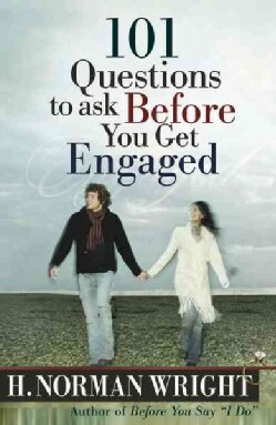 101 Questions to Ask Before You Get Engaged (Paperback)