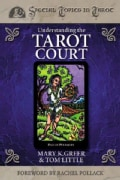 Understanding the Tarot Court (Paperback)