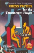Chess Tactics for the Tournament Player (Paperback)