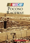 Pocono Raceway: NASCAR Library Collection (Paperback)