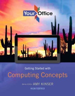 Your Office: Getting Started With Business Communication for Office 2013 With Access Card (Paperback)