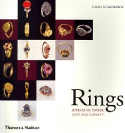 Rings: Jewerly of Power, Love and Loyalty (Paperback)