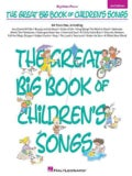 The Great Big Book of Children's Songs: Big-note Piano (Paperback)