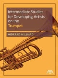 Intermediate Studies for Developing Artists on the Trumpet (Paperback)