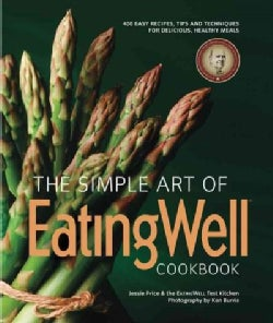 The Simple Art of EatingWell Cookbook (Paperback)
