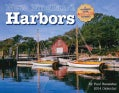 New England Harbors 2014 Calendar: A Mariner's Guide Featuring to Ports (Calendar)