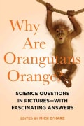 Why Are Orangutans Orange?: Science Questions in Pictures--With Fascinating Answers (Paperback)