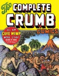 The Complete Crumb 17: The Late 1980s: Cave Wimp: Mode O'Day, Aline 'N' Bob & Other Stories, Cover, Drawings (Paperback)