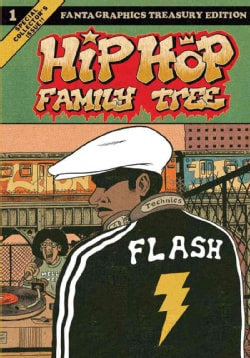 Hip Hop Family Tree 1: Fantagraphics Treasury Edition (Paperback)