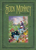 "Sock Monkey: Sock Monkey Treasury: A ""Tony Millionaire's Sock Monkey"" Collection (Hardcover)"