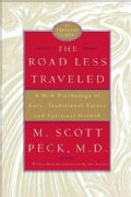 The Road Less Traveled: A New Psychology of Love, Traditional Values and Spiritual Growth (Hardcover)