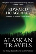 Alaskan Travels: Far-Flung Tales of Love and Adventure (Paperback)